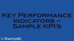 Key Performance Indicators – Sample KPI's