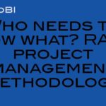 Who needs to know what? RASCI project management methodology #PMOT
