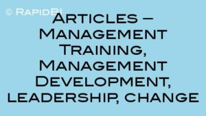 Articles – Management Training, Management Development, leadership, change