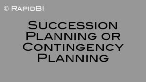 Succession Planning or Contingency Planning