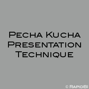 Pecha Kucha Presentation Technique
