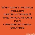 Why can't people follow instructions? #changemanagement #HRblog