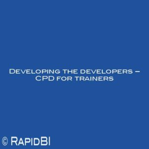 Developing the developers – CPD for trainers