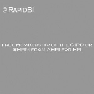 free membership of the CIPD or SHRM from AHRI for HR