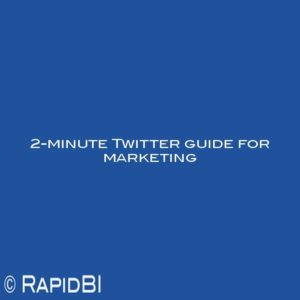 2-minute Twitter guide for marketing