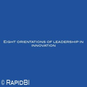 Eight orientations of leadership in innovation