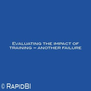 Evaluating the impact of training – another failure