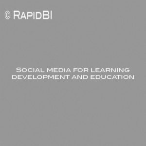 Social media for learning development and education