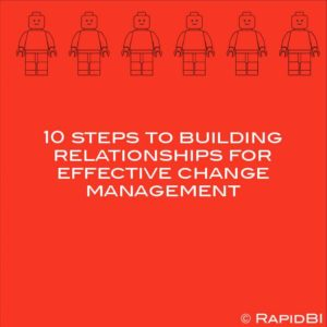 10 steps to building relationships for effective change management