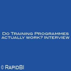 Do Training Programmes actually work? Interview