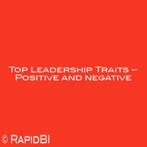 Top Leadership Traits – Positive and negative