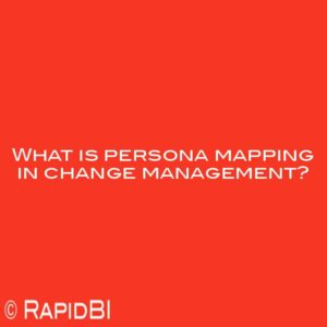 What is persona mapping in change management?
