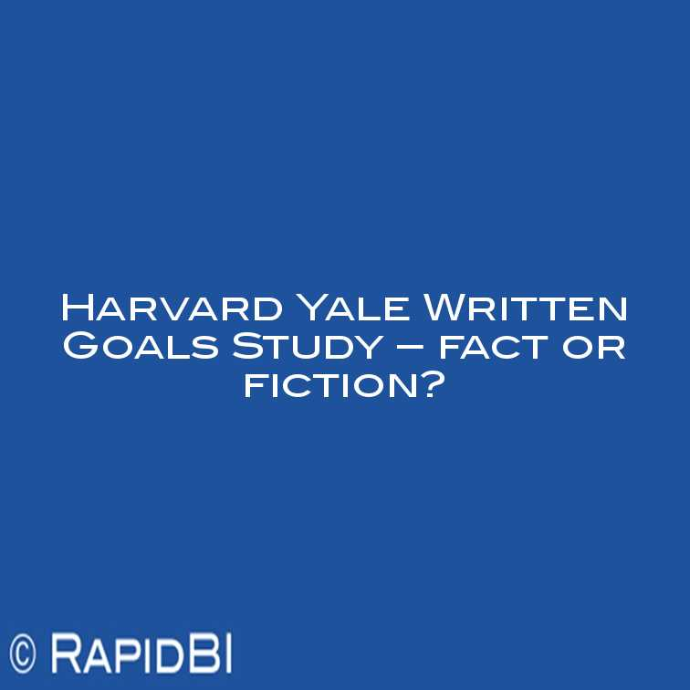 Harvard Study – Smart Goals and You - About Leaders