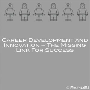 Career Development and Innovation – The Missing Link For Success