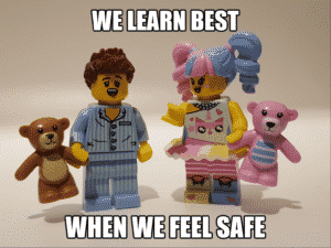 We learn best when we feel safe