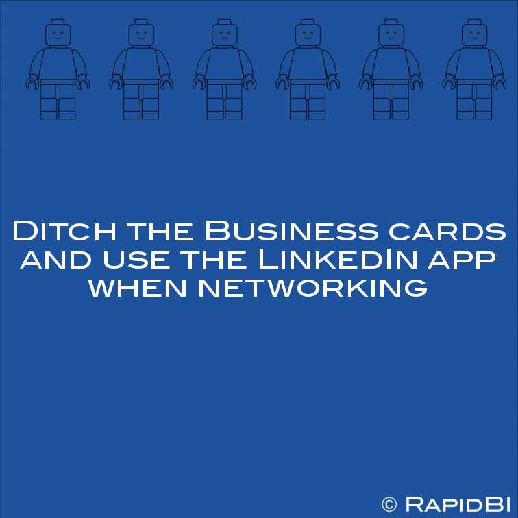 Ditch The Business Cards And Use The Linkedin App When Networking