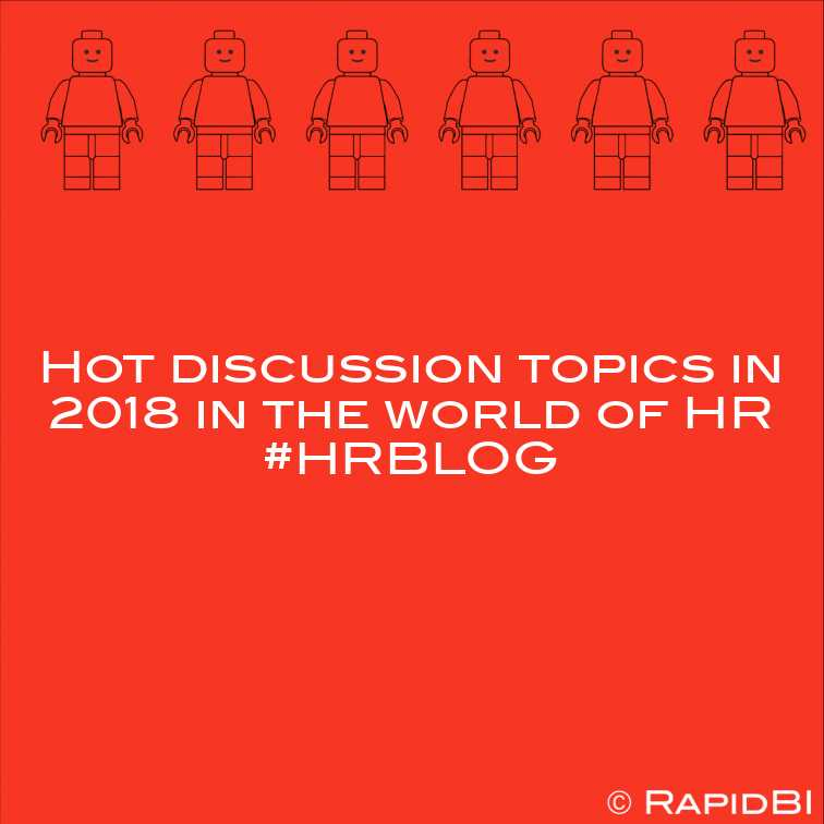 Hot HR discussion topics in 2018 and HR trends for 2019 #HRBLOG